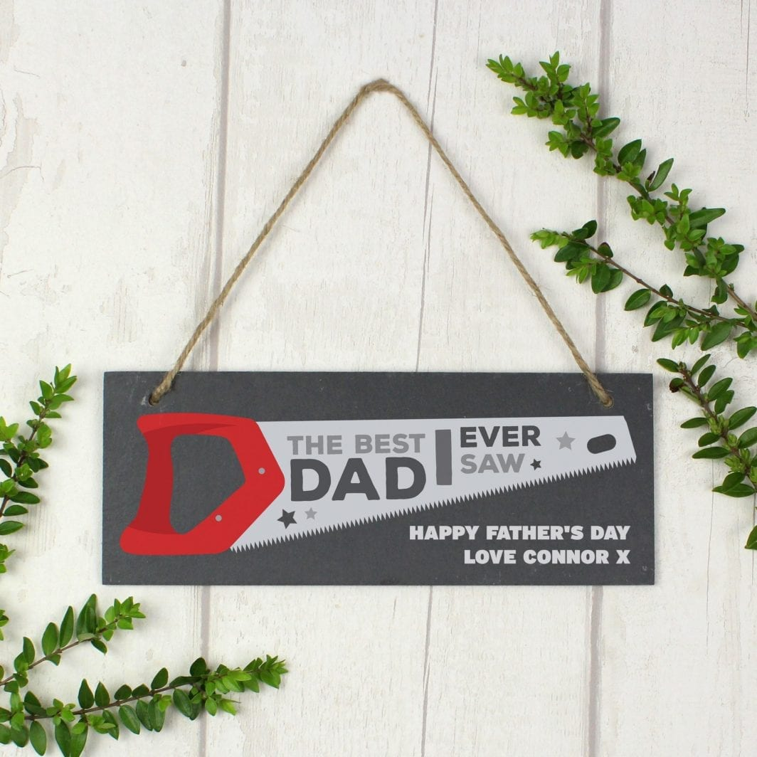 """plushbarn personalised gifts plush barn Personalised """"The Best Dad Ever Saw"""" Printed Hanging Slate Plaque"""